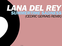 lana-del-rey-summertime-madness-cedric-gervais