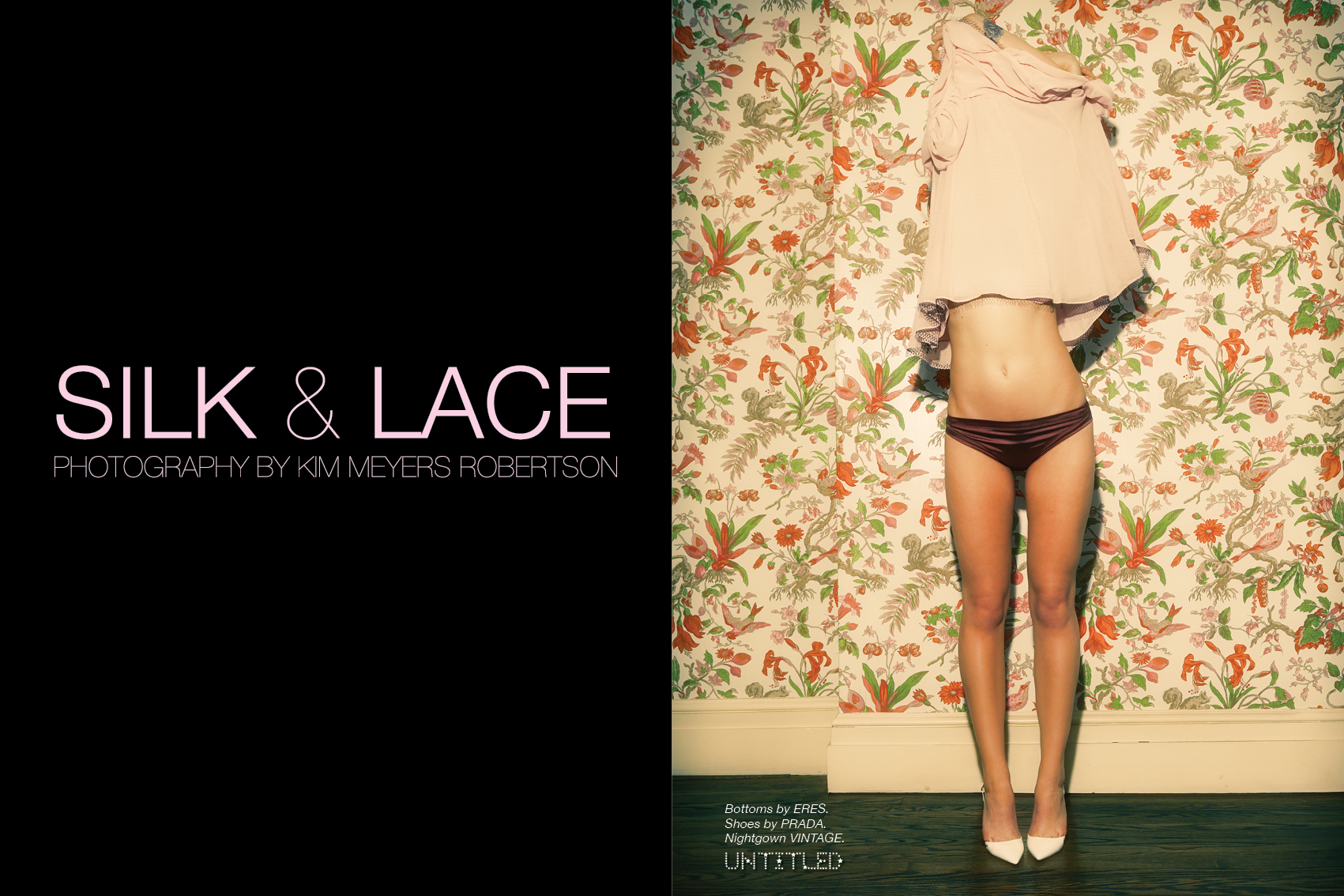 Silk & Lace - The Untitled Magazine - Photography by Kim Meyers Robertson