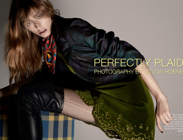 Perfectly Plaid - The Untitled Magazine Fashion Exclusive with Photography by Liz Von Hoene