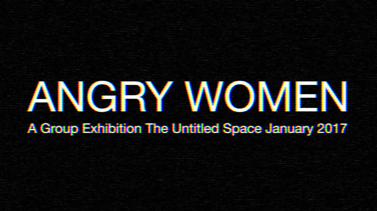 angry-women-group-exhibition-the-untitled-space-january-2017-x2