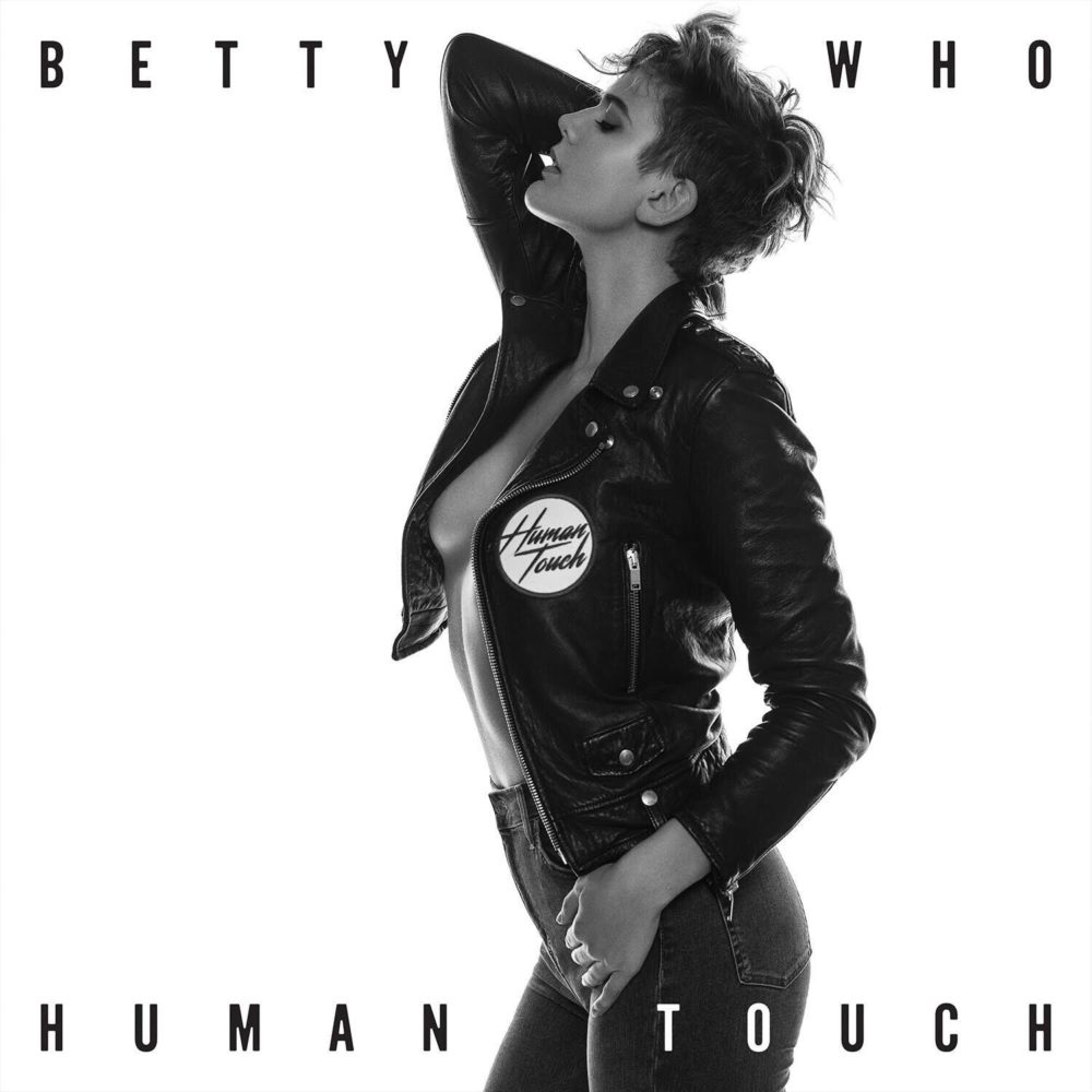 betty-who-human-touch-single-release