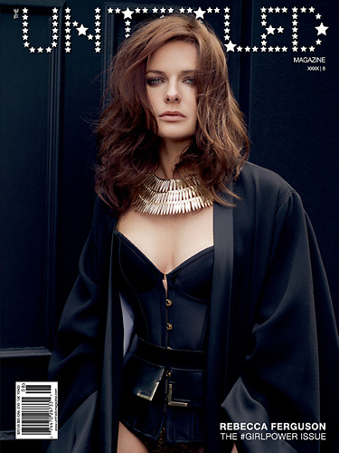 Rebecca Ferguson Cover - The Untitled Magazine GirlPower Issue 8 - Photography by Iris Brosch